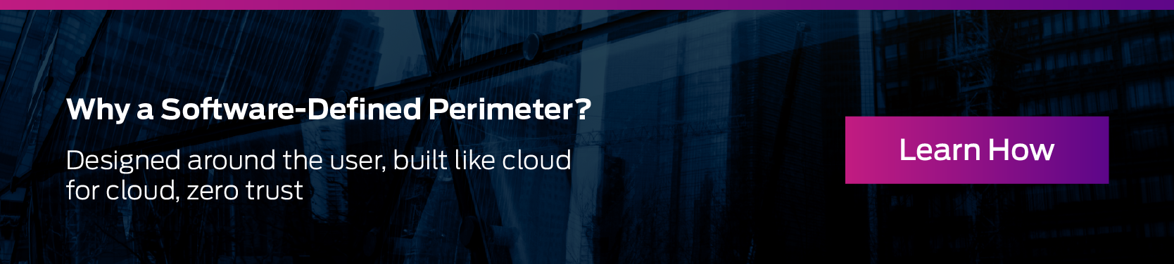 Why a Software-Defined Perimeter?